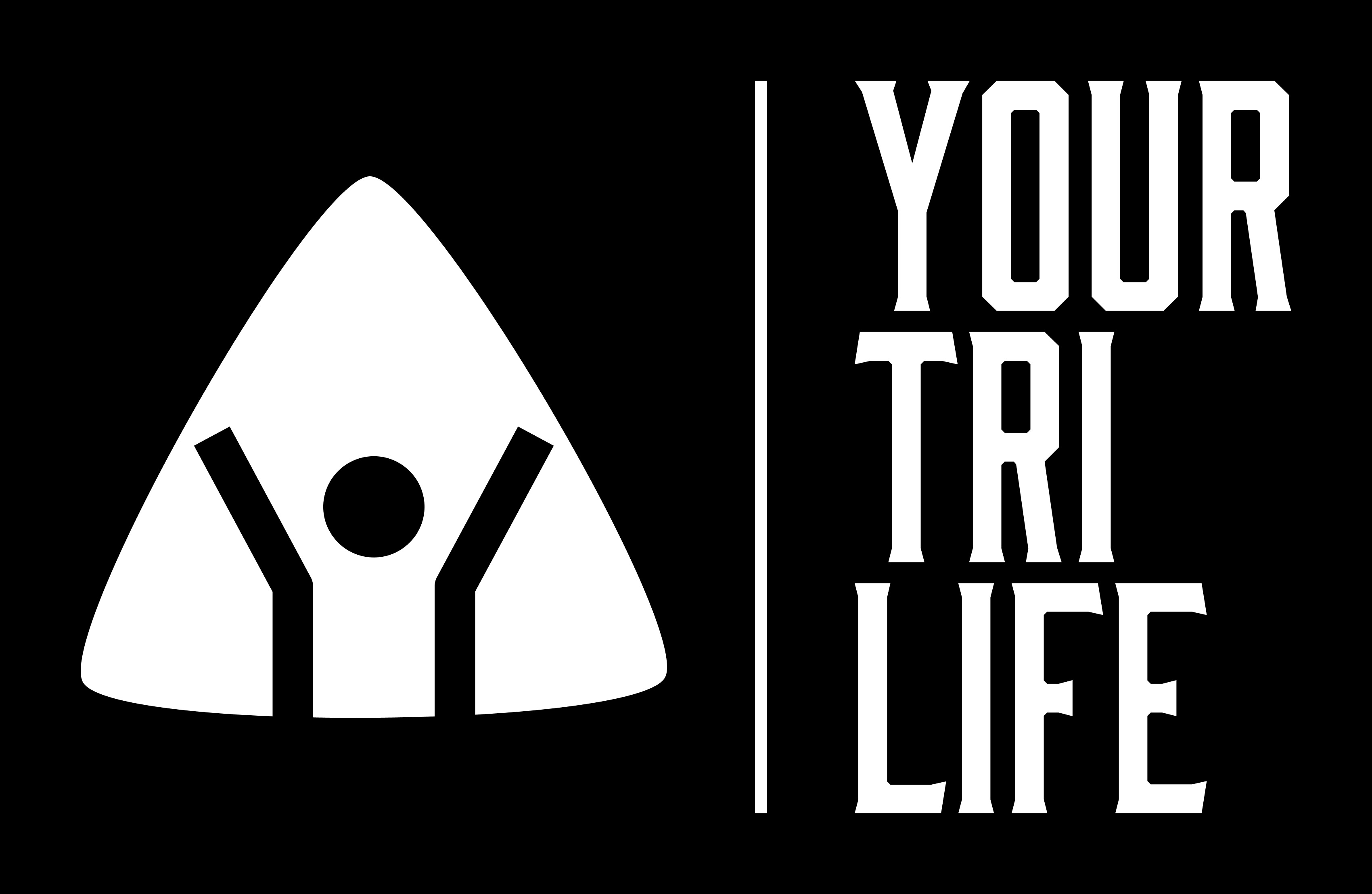 YOUR TRI LIFE